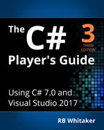 The C# Player's Guide, 3rd Edition