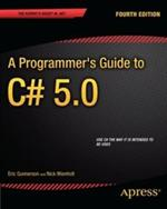 A Programmer's Guide to C# 5.0, 4th Edition