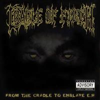 From the Cradle To Enslave (EP)